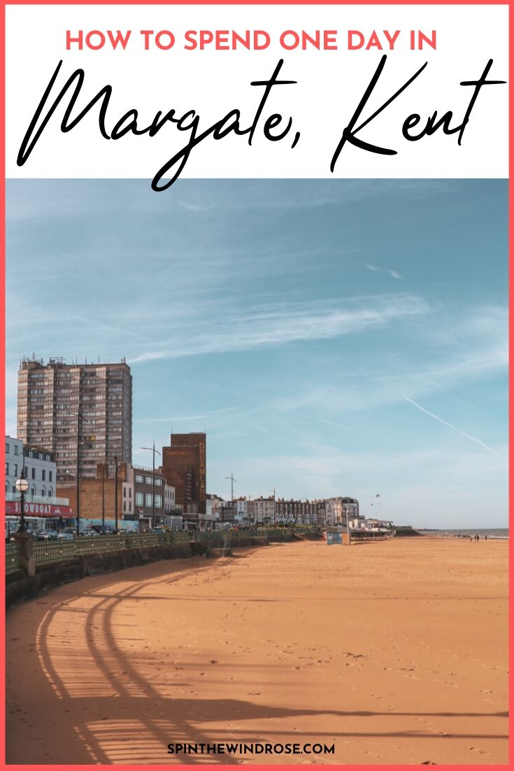 How to spend one day in Margate, Kent - Pinnable Image for Pinterest